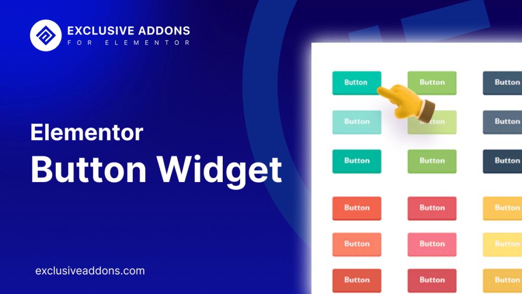 elementor button widget for your WordPress site