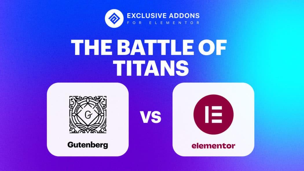 Gutenberg vs Elementor