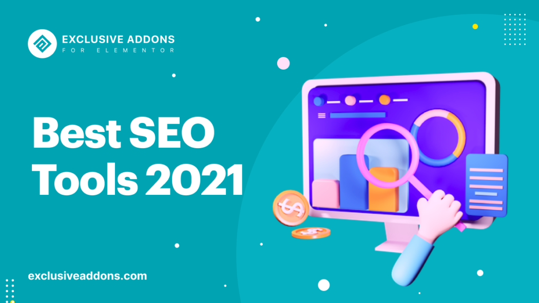 Best SEO Tools 2021